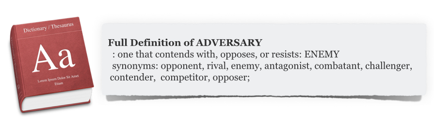 THE DEFINITION OF ADVERSARY